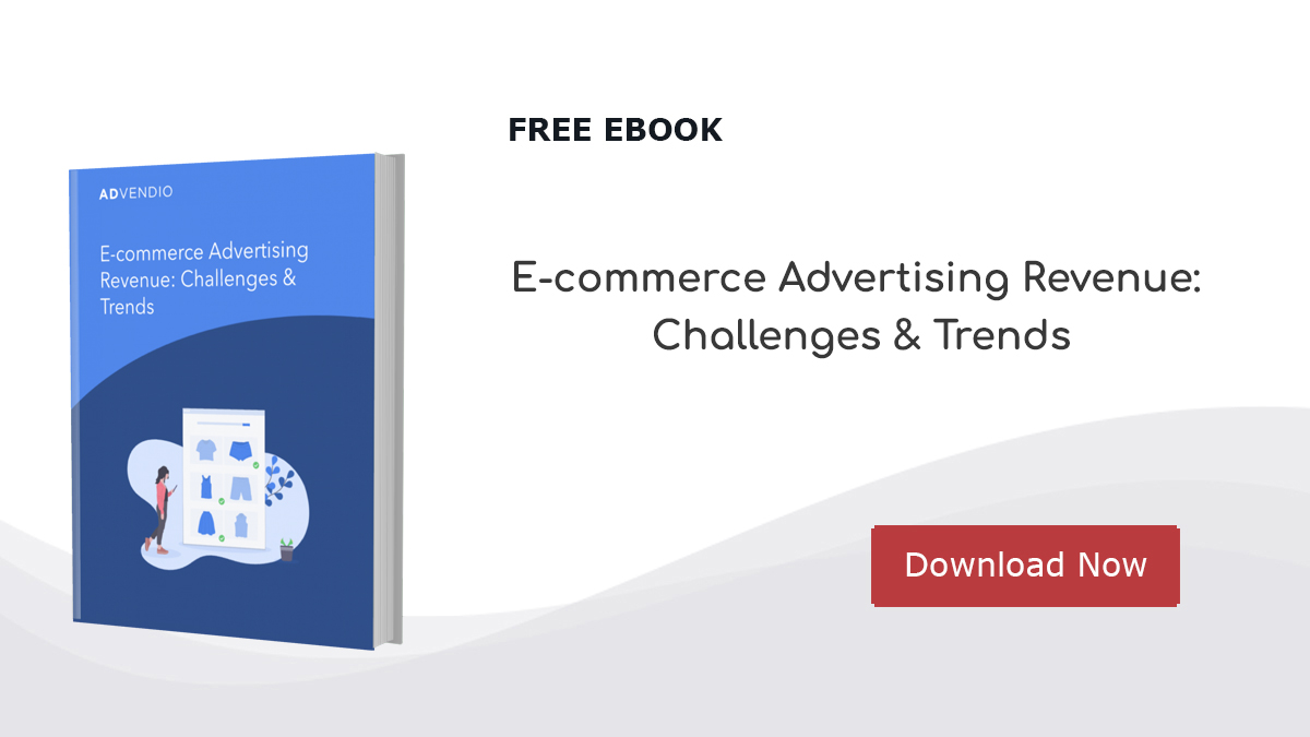 5 Trends Shaping the Future of E-Commerce Advertising Advendio